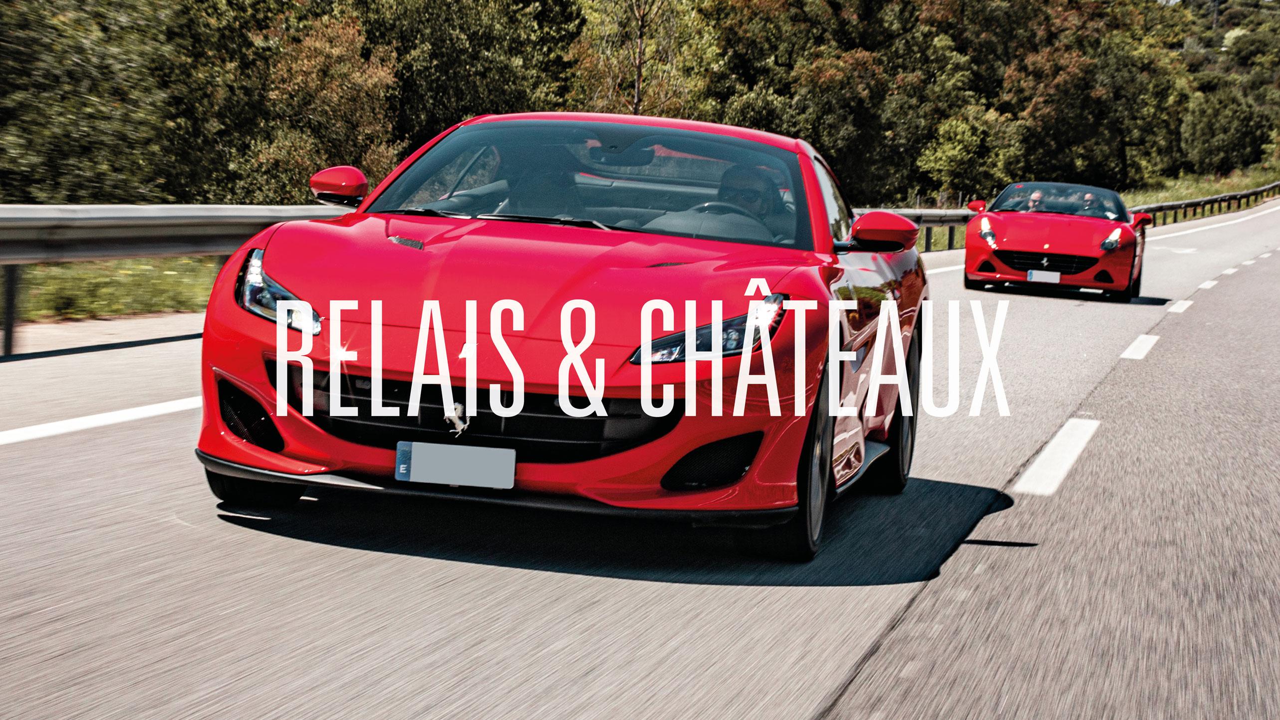 GT SESSION: Relais & Châteaux
